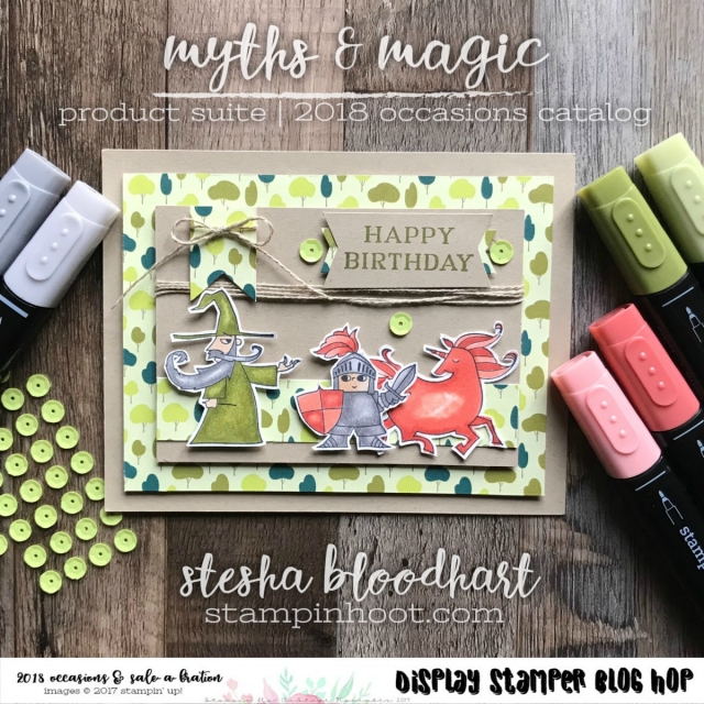 Myths & Magic Suite of Product from the Stampin' Up! 2018 Occasions Catalog - Created by Stesha Bloodhart, Stampin' Hoot! for OnStage 2017 Display Stamper Blog Hop #stampinhoot #steshabloodhart #displaystamperbloghop #onstage2017