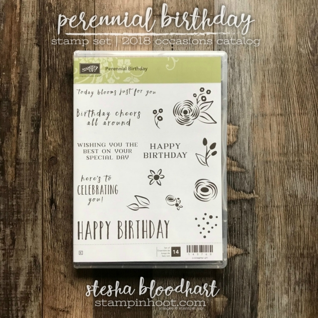Perennial Birthday Stamp Set from Stampin' Up! 2018 Occasions Catalog Shop Online with Stesha Bloodhart, Stampin' Hoot! #steshabloodhart #stampinhoot