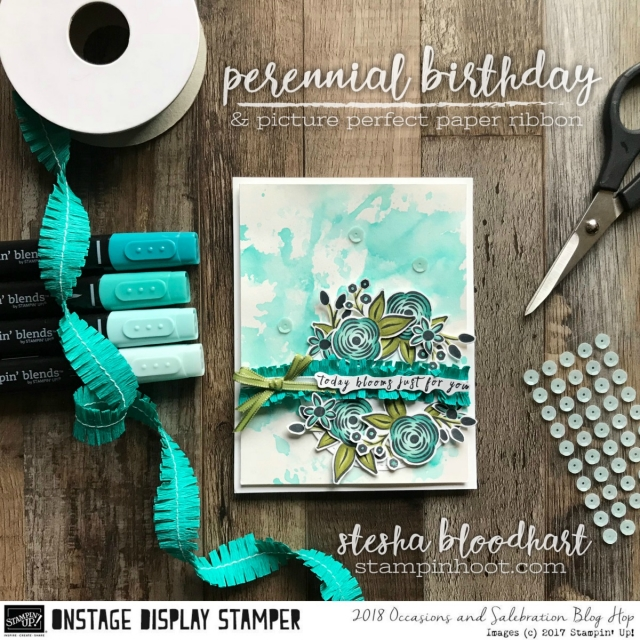 Perennial Birthday Stamp Set from the 2018 Occasions Catalog From Stampin' Up! for the OnStage 2017 Display Stampers Blog Hop #onstage2017 #displaystampersbloghop #stampinhoot #steshabloodhart
