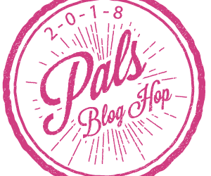 From the Heart : January 2018 Pals Blog Hop