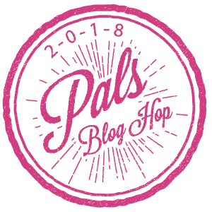 Pals Blog Hop January 2018