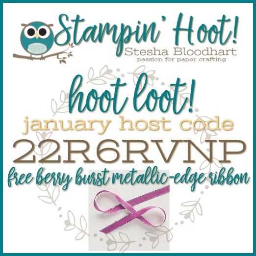 Free Hoot Loot When Shopping with Stampin' Hoot! Stesha Bloodhart
