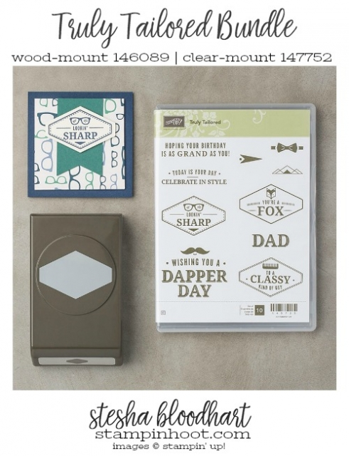Truly Tailored Bundle by Stampin' Up! from the 2018 Occasions Catalog Available in Clear or Wood-Mount. #trulytailored #steshabloodhart #stampinhoot
