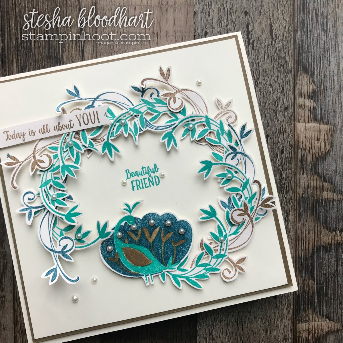Beautiful Peacock Stamp Set by Stampin' Up! Earn if FREE with $50 Purchase during 2018 Sale-a-Bration. Card created by Stesha Bloodhart, Stampin' Hoot #stampinhoot #steshabloodhart #gdp124