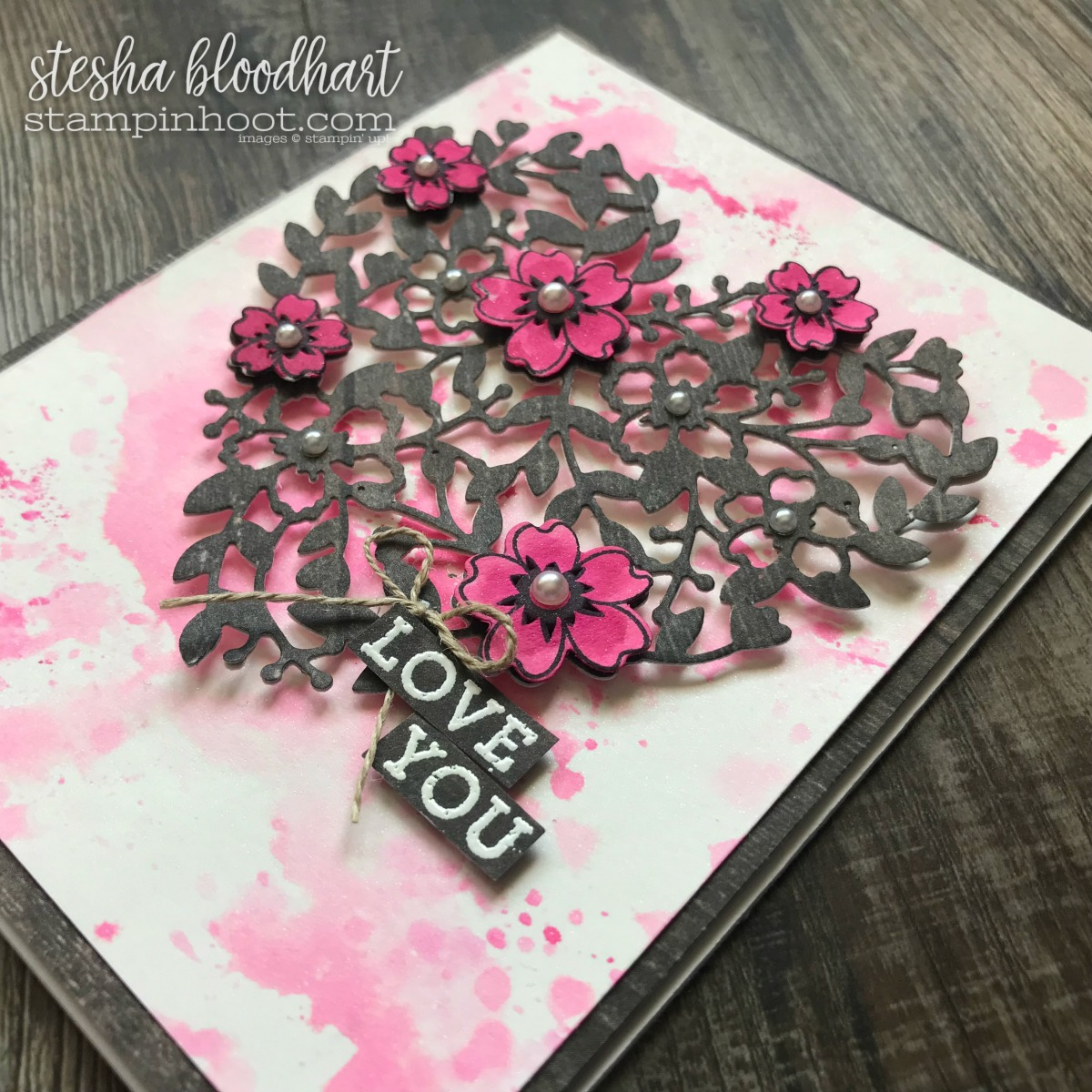 Bloomin' Hearts Thinlits Dies and Bloomin' Love Stamp Set by Stampin' Up! for the #tgifc146 Sketch Challenge. Card Created by Stesha Bloodhart, Stampin' Hoot! #stampinhoot #steshabloodhart