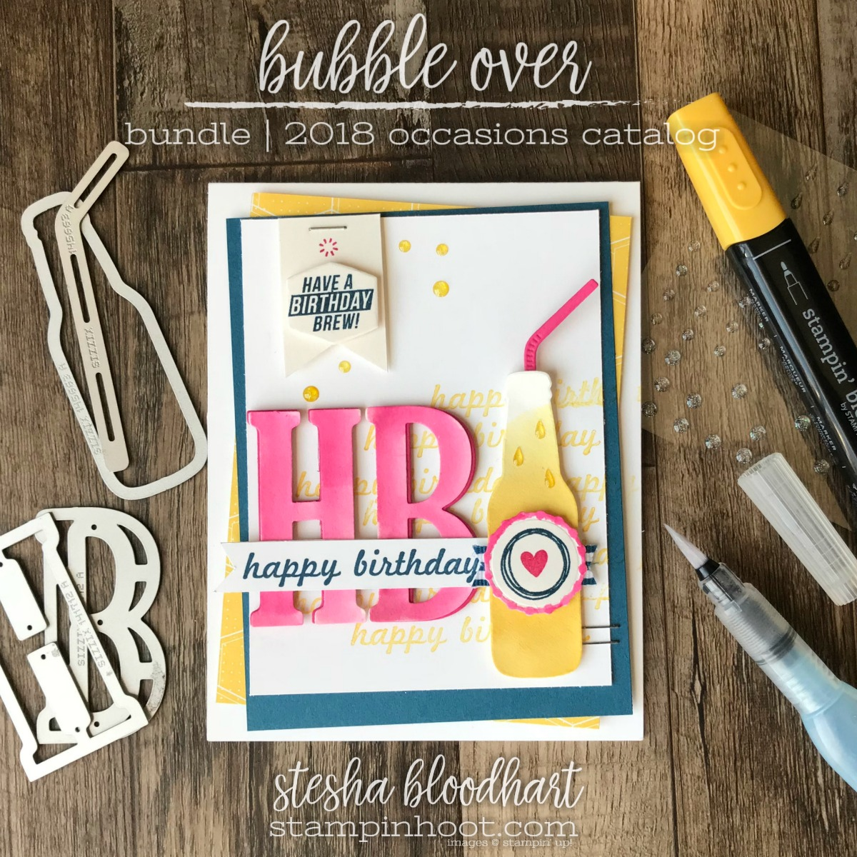 Bubble Over Bundle by Stampin' Up! for the 2018 Occasions Catalog. Happy Birthday Card Created by Stesha Bloodhart, Stampin' Hoot! for the GDP125 Color Challenge #steshabloodhart #stampinhoot