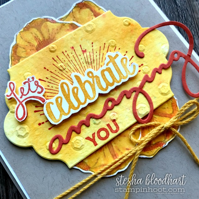 Celebrate You Thinlits and Amazing You Stamp Set FREE with Qualifying Purchase during Sale-a-Bration 2018 Card Created by Stesha Bloodhart, Stampin' Hoot for #gdp127 #steshabloodhart #stampinhoot
