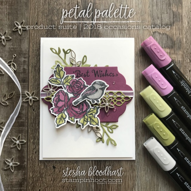 Petal Palette Bundle by Stampin' Up! 2018 Occasions Catalog by Stampin' Up! Card created by Stesha Bloodhart, Stampin' Hoot! #stampinhoot #steshabloodhart