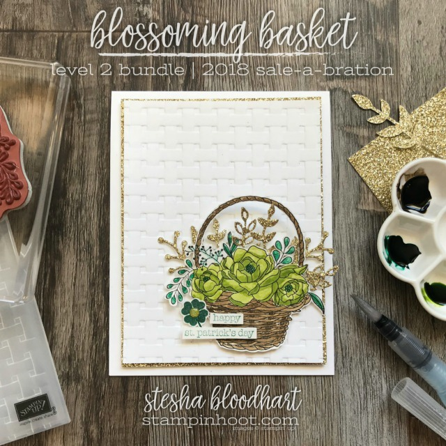 Blossoming Basket Bundle, Level 2 Sale-a-Bration, FREE with $100 Purchase. Color Combination Challenge #tgifc149 #steshabloodhart #stampinhoot