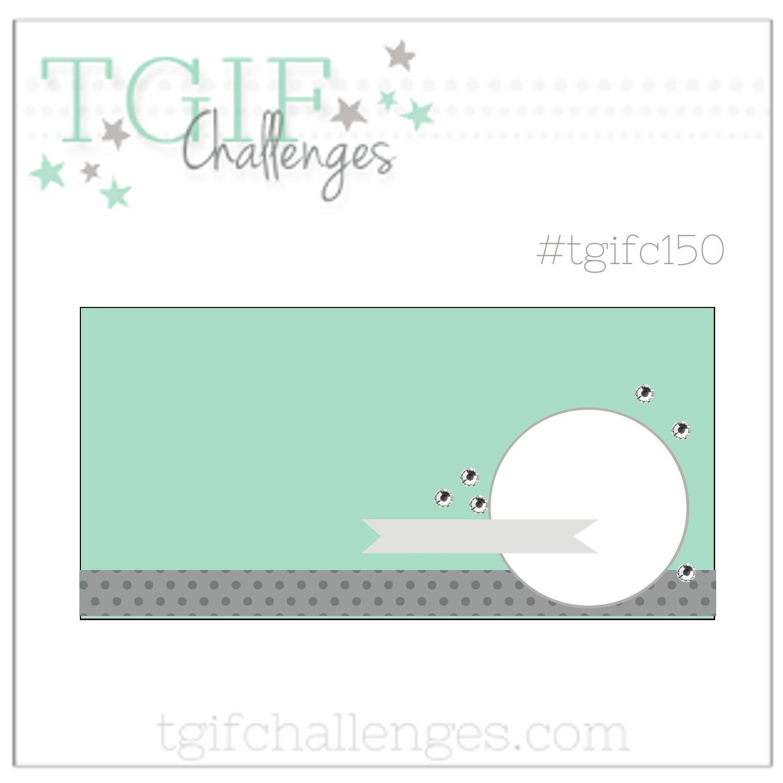 TGIFC150 sketch challenge