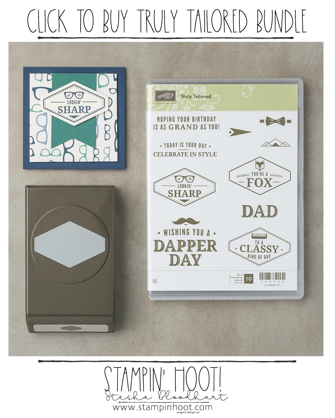 Click to Buy the Truly Tailored Bundle by Stampin' Up! from Stampin' Hoot! Online Store. Stesha Bloodhart #steshabloodhart #stampinhoot