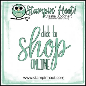 Click to Shop Online Stesha Bloodhart, Stampin' Hoot! Independent Stampin' Up! Demonstrator