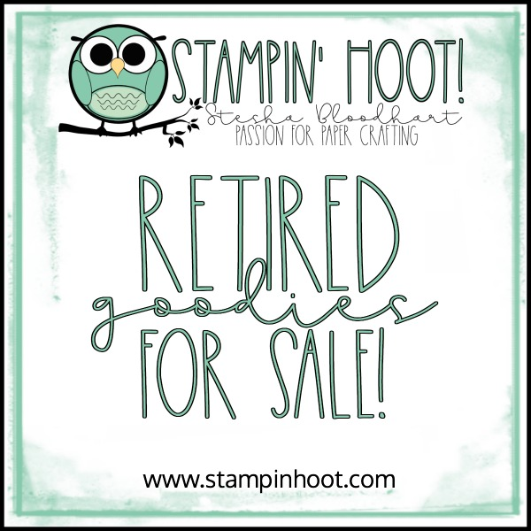 Retired Stampin' Up! Goodies for Sale! Stampin' Hoot! Stesha Bloodhart