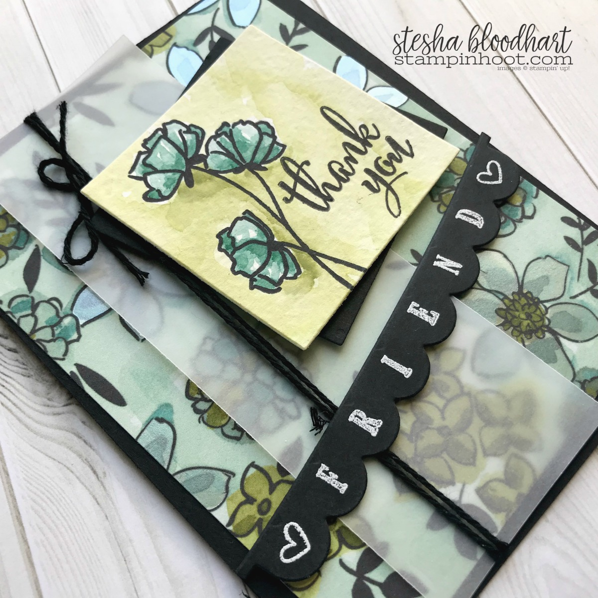 Share What You Love Suite Early Release Available May 1st 2018 Card Created by Stesha Bloodhart, Stampin' Hoot for #OnStage2018 Display Board, Milwaukee WI #steshabloodhart #stampinhoot
