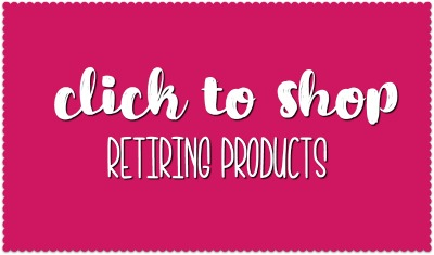 Click to Shop Retiring Products