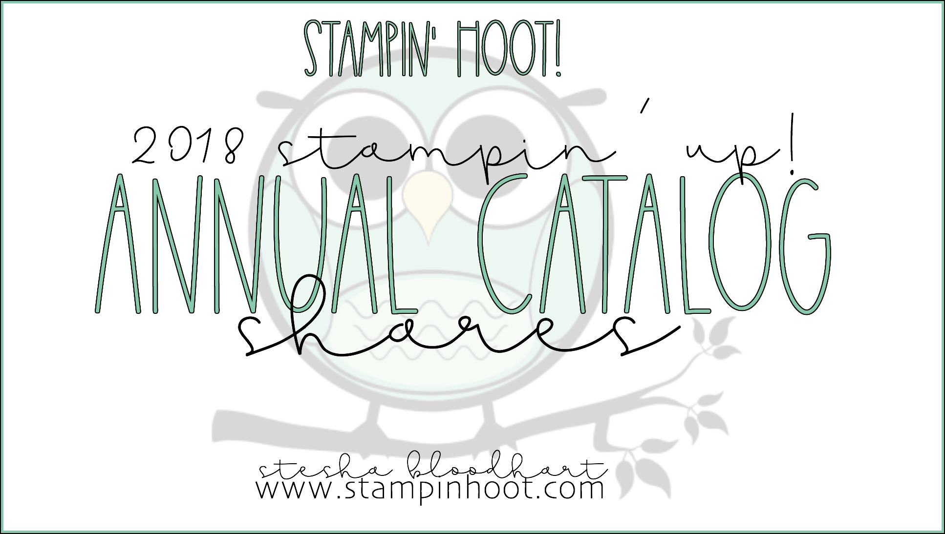 2018-2019 Stampin' Up! ANNUAL CATALOG SHARES: RIBBON, DESIGNER SERIES PAPER & EMBELLISHMENTS. SEE STAMPINHOOT.COM FOR DETAILS AND TO SIGN UP! #steshabloodhart #stampinhoot
