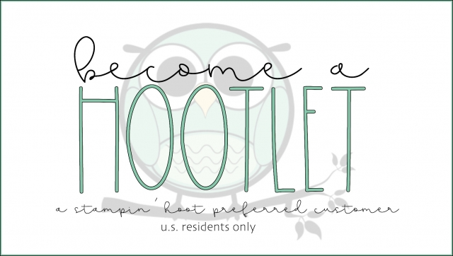 Become a Hootlet, A Stampin' Hoot Preferred Customer
