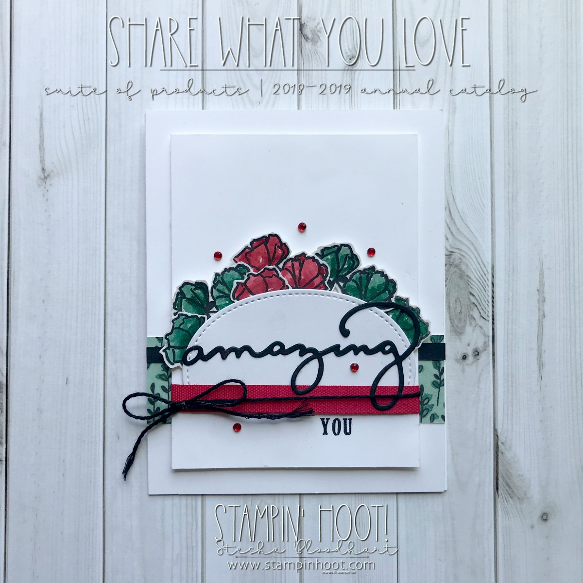 Share What You Love Bundle & Celebrate You Thinlits Dies by Stampin' Up! #OnStage2018 Display Board Sample by Stesha Bloodhart, Stampin' Hoot! #steshabloodhart #stampinhoot
