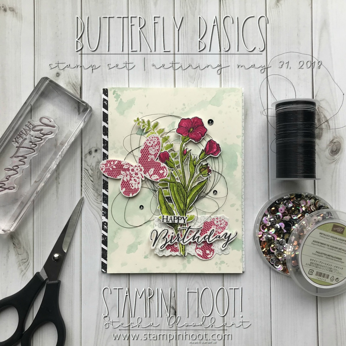 Butterfly Basics Stamp Set by Stampin' Up! Birthday Card By Stesha Bloodhart for #GDP137 Color Challenge. #steshabloodhart #stampinhoot