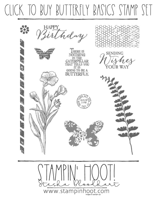 Butterfly Basics Stamp Set by Stampin' Up! Retiring May 31st, 2018. Click to Purchase in My Online Store, Stesha Bloodhart, Stampin' Hoot! #steshabloodhart #stampinhoot