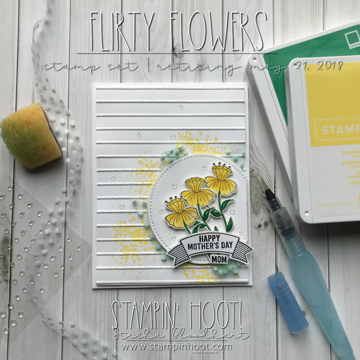 Flirty Flowers, Artisan Textures, & Thoughtful Banners Stamp Sets from Stampin' Up! Mother's Day Card by Stesha Bloodhart, Stampin' Hoot! #steshabloodhart #stampinhoot