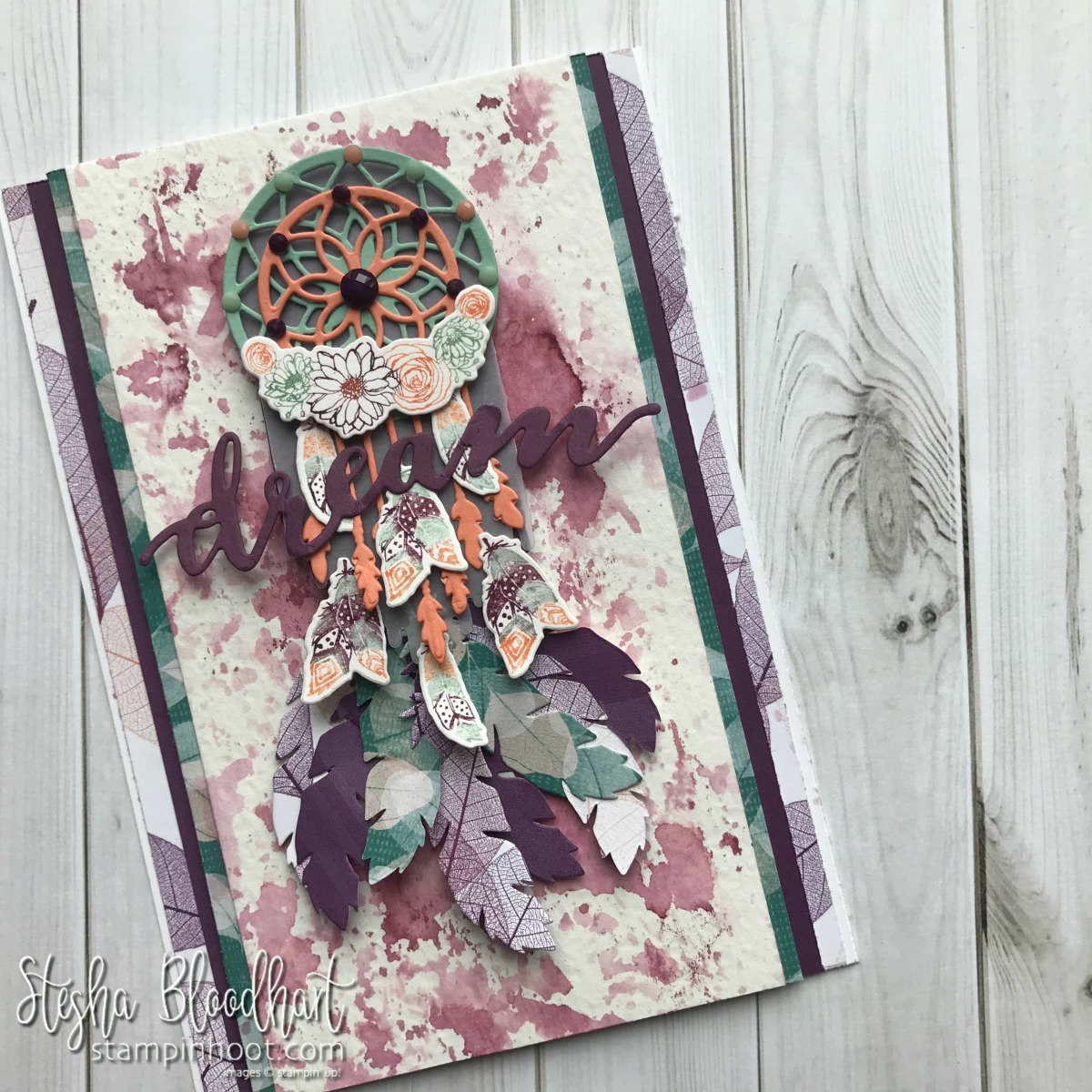 Follow Your Dreams Bundle by Stampin' Up! Dream Catcher Handmade Card by Stesha Bloodhart, Stampin' Hoot! for #gdp145 Color Challenge #steshabloodhart #stampinhoot