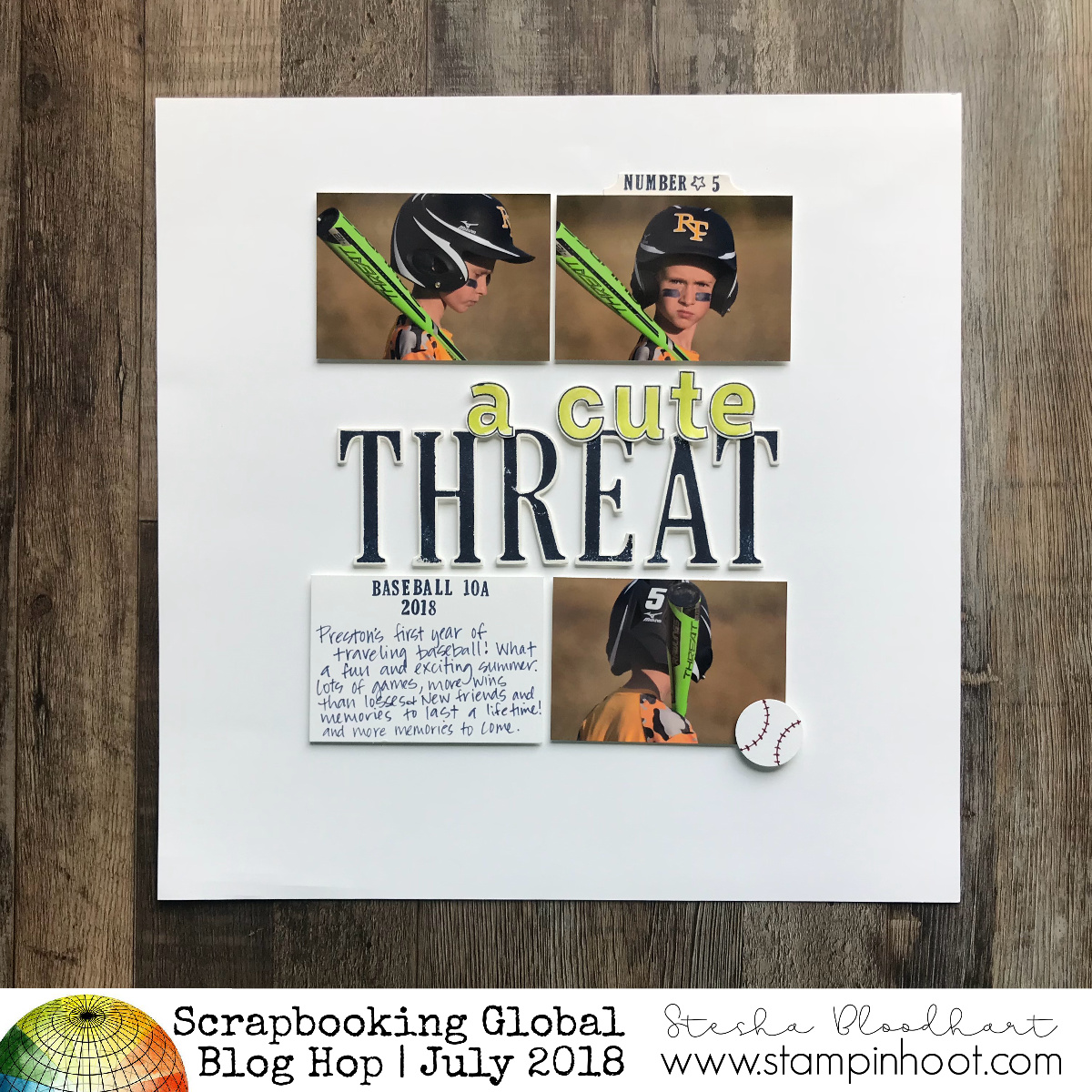 A Cute Threat Scrapbook Page for the Scrapbooking Global Blog Hop July 2018 created by Stampin' Hoot! Stesha Bloodhart #stampinhoot #steshabloodhart
