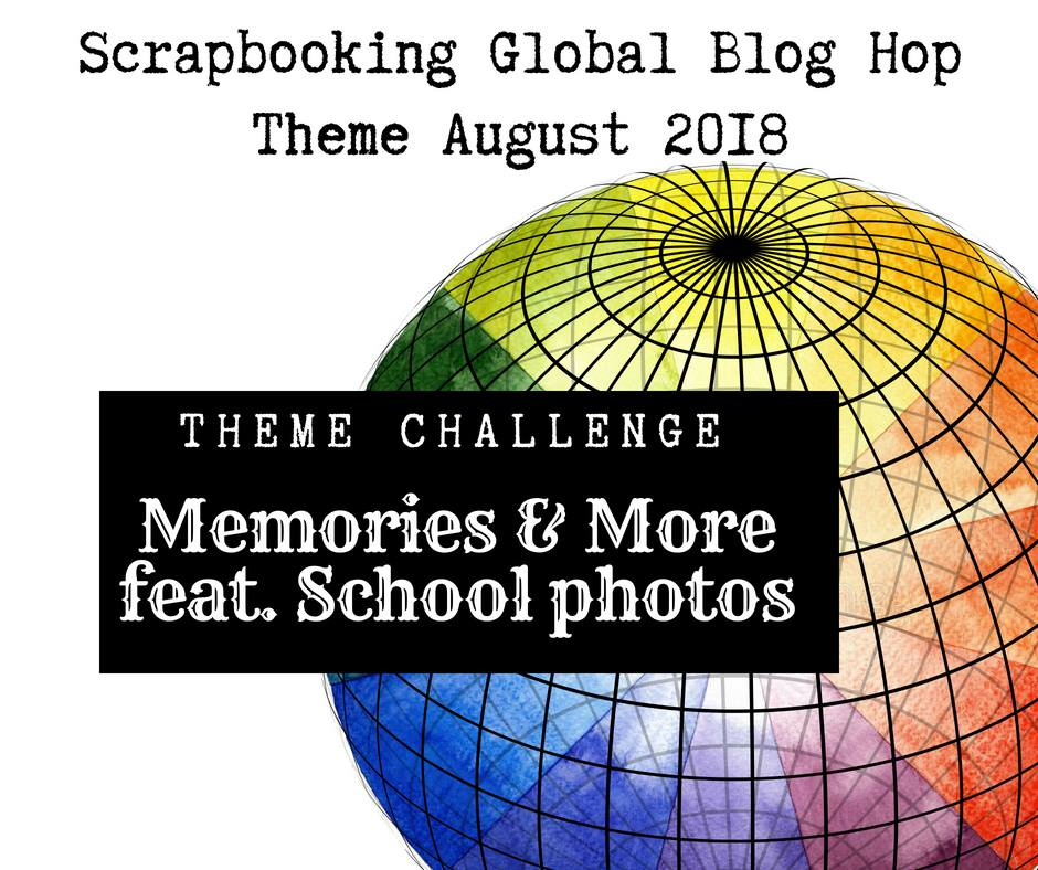 Scrapbooking Global Blog Hop August 2018