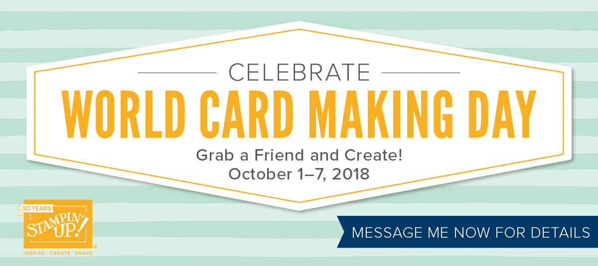 World Cardmaking Day Specials October 1 - 7 2018 Shop with Stesha Bloodhart, Stampin' Hoot! #steshabloodhart #stampinhoot