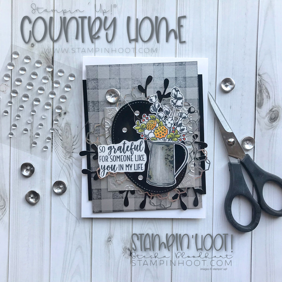 Country Home and Buffalo Check Stamp Set by Stampin' Up! for the Stamp Review Crew Hop. Handmade Grateful Card by Stesha Bloodhart, Stampin' Hoot! #steshabloodhart #stampinhoot