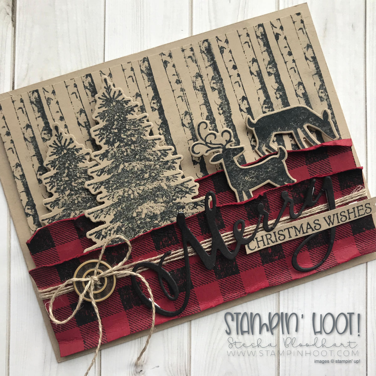 Winter Woods Bundle, Buffalo Check Stamp, Dashing Deer Bundle, Merry Christmas to All Bundle by Stampin' Up! for a Northwoods Christmas Card by Stampin' Hoot! Stesha Bloodhart #steshabloodhart #stampinhoot