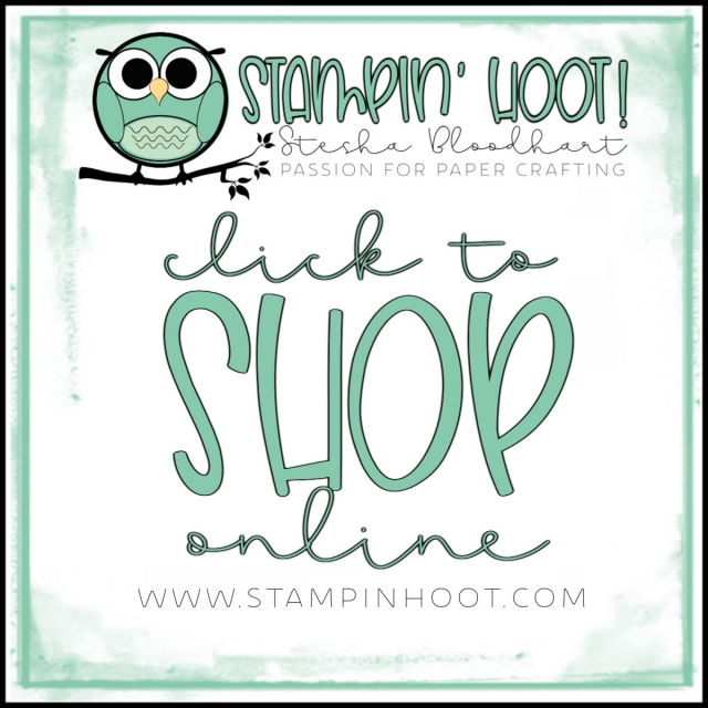 Click to Shop Online with Stampin' Hoot! Stesha Bloodhart
