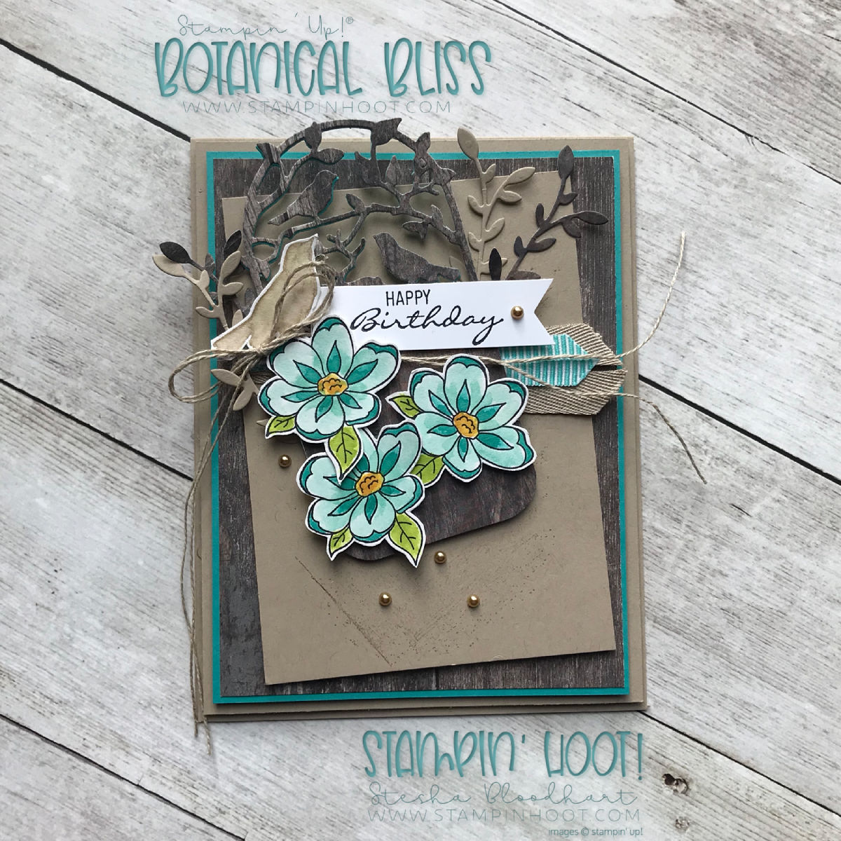 Botanical Bliss Bundle by Stampin' Up! Birthday Card created by Stesha Bloodhart, Stampin' Hoot! for #gdp162 Sketch Challenge #steshabloodhart #stampinhoot