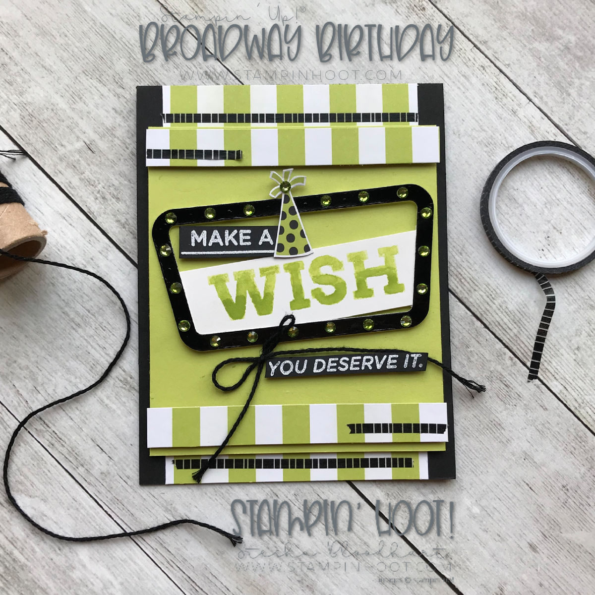 Broadway Birthday Bundle by Stampin' Up! Birthday Card by Stesha Bloodhart, Stampin Hoot! #steshabloodhart #stampinhoot #tgifc183