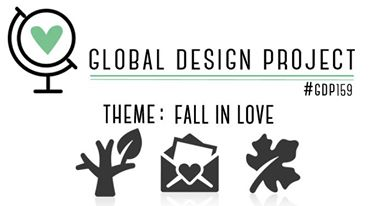 #GDP159 Theme Challenge - Fall In Love