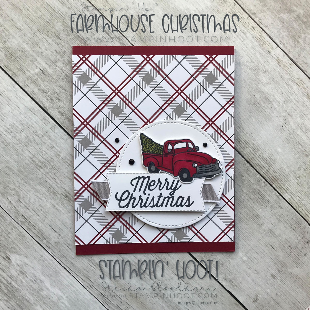 Farmhouse Christmas Christmas Card by Stesha Bloodhart, Stampin' Hoot! Free Tutorial! #steshabloodhart #stampinhoot