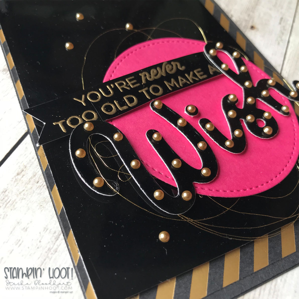Broadway Birthday Bundle by Stampin' Up! Handmade Birthday Card by Stesha Bloodhart, Stampin' Hoot for #gdp163 Challenge