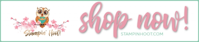 Shop Now with Stesha Bloodhart, Stampin' Hoot! Stampin' Up! Products Online 24/7