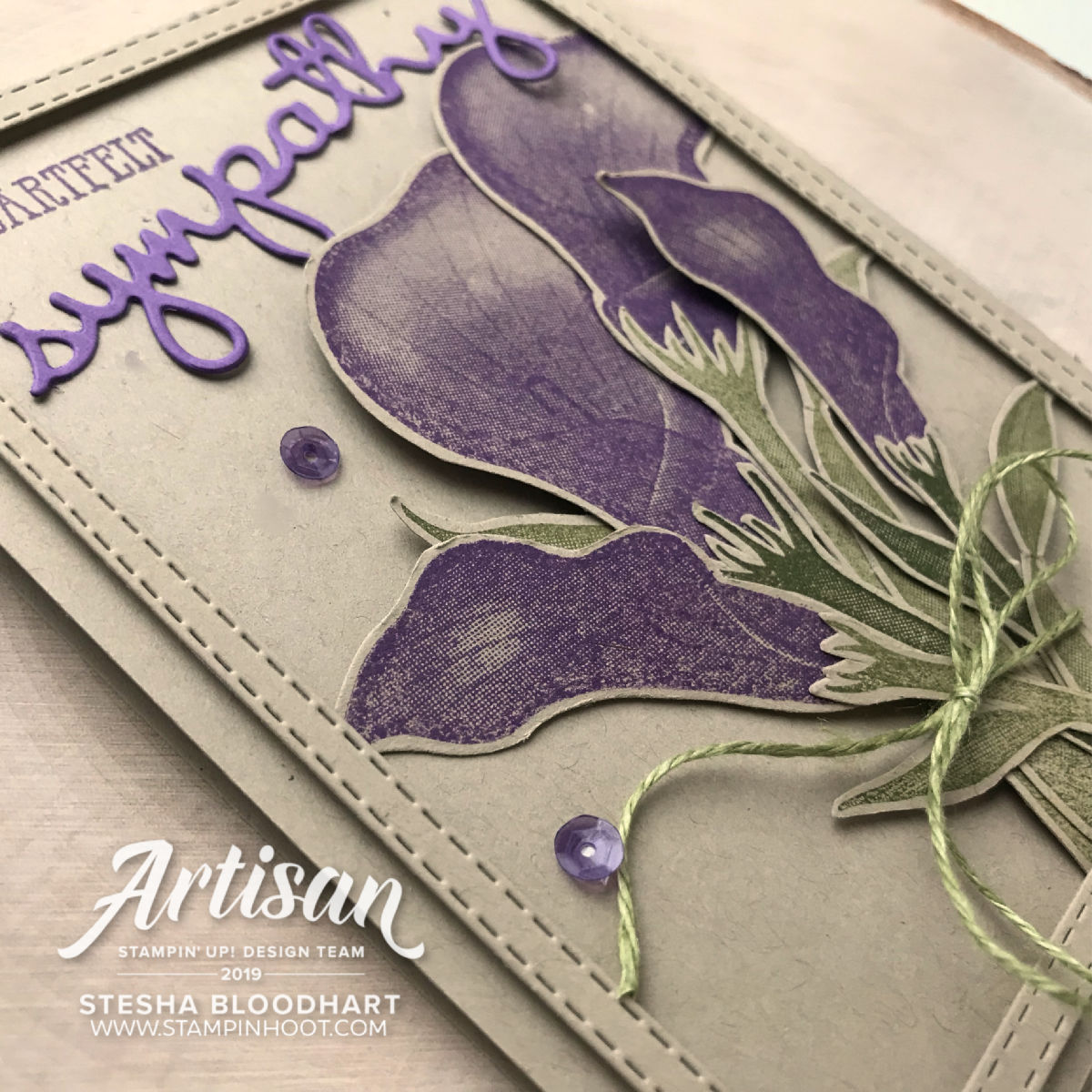 Lasting Lily Sale-A-Bration Stamp Set by Stampin' Up! Free with $100 Purchase Sympathy Card Created by Stesha Bloodhart, Stampin' Hoot! 2019 Artisan Design Team