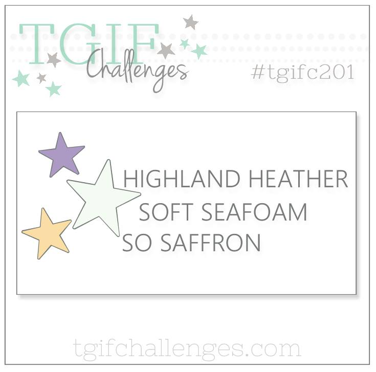 #tgifc201 Color Challenge Highland Heather Soft Sea Foam So Saffron by Stampin' Up!