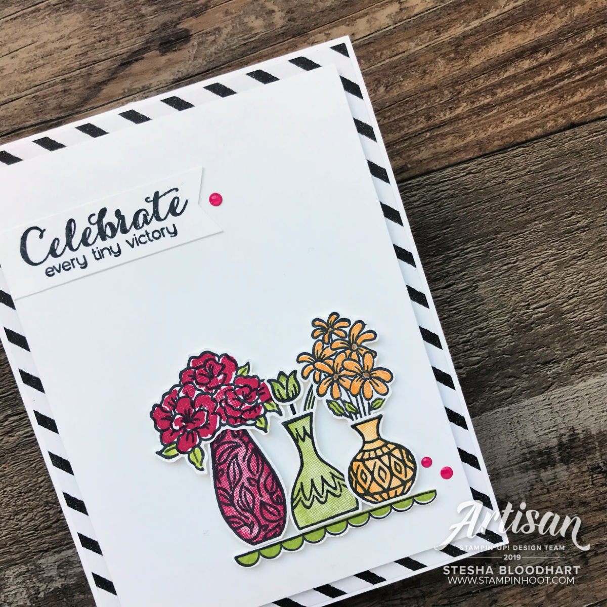Vibrant Vases Stamp Set by Stampin' Up! Celebrate card created by Stesha Bloodhart, Stampin' Hoot!