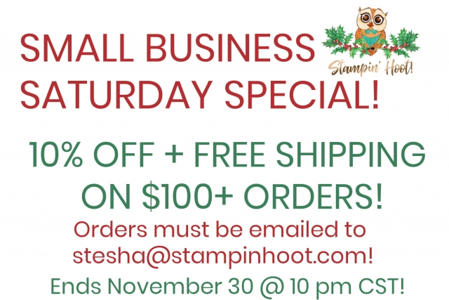 Small Business Saturday Stampin' Hoot!