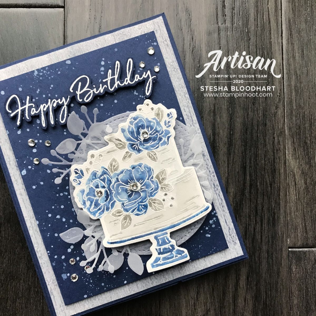 Birthday Dies Coordination Product by Stampin' Up! Created by Stesha Bloodhart, 2020 Artisan Design Team