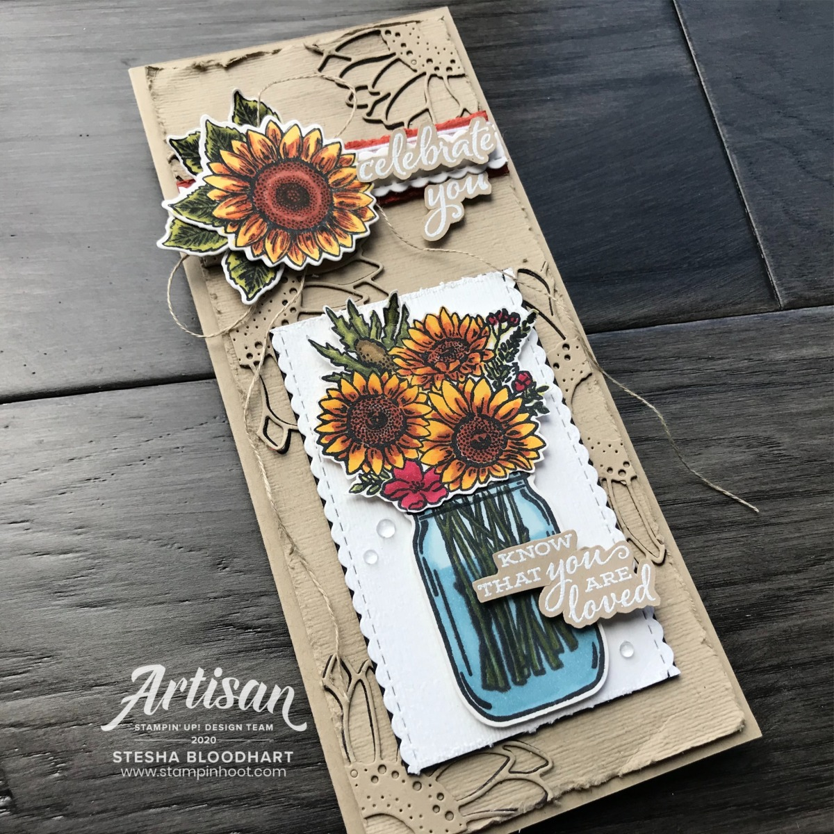 Celebrate Sunflowers Bundle and Jar of Flowers Bundle from Stampin' Up! Card by Stesha Bloodhart, Stampin' Hoot! June 2020 Artisan Blog Hop