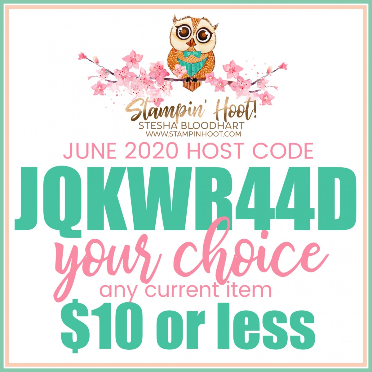 June Code for FREE Hoot Loot from Stesha Bloodhart, Stampin' Hoot!