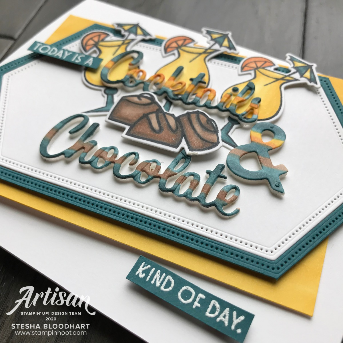 Nothing's Better Than Bundle From Stampin' Up! Cocktails and Chocolate Card created by Stesha Bloodhart, Stampin' Hoot! 2020 Artisan Design Team Blog Hop