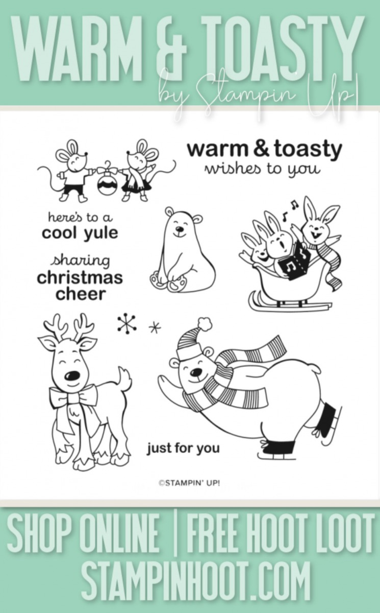 Warm & Toasty Stamp Set by Stampin' up! ITEM 152615 Order Online with Stampin' Hoot! Stesha Bloodhart
