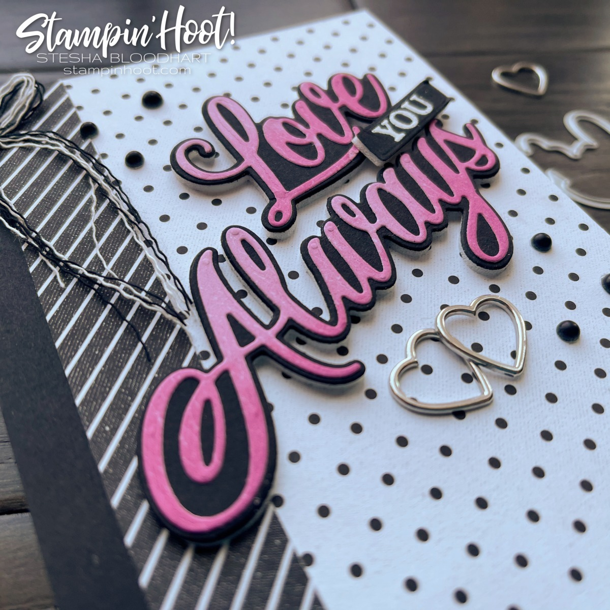 Always & Forever Bundle from Stampin' Up! Card by Stesha Bloodhart, Stampin' Hoot! #tgifc300