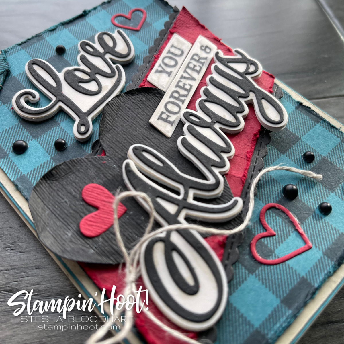 Forever & Always Bundle by Stampin' Up! #madforplaid #tgifc301 Designer Takeover Stesha Bloodhart, Stampin' Hoot!