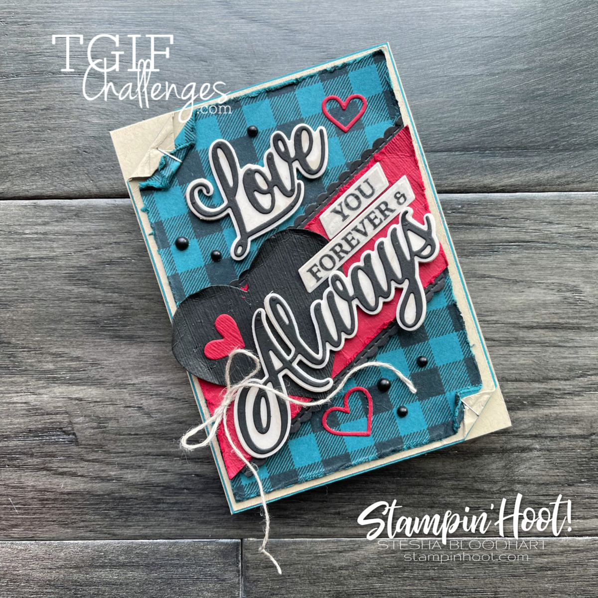 Forever & Always Bundle from Stampin' Up! Mad for Plaid Challenge #tgifc301 Designer Takeover Stesha Bloodhart